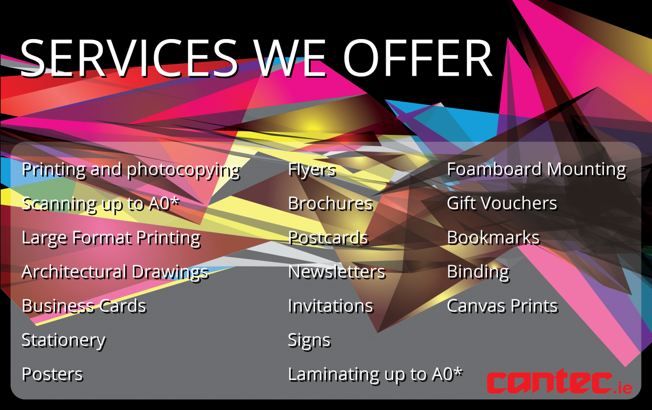 Printing - Services - Cantec - Galway Ireland